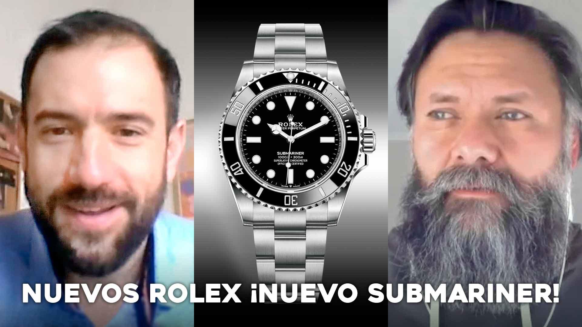 Nuevos Rolex ¡Nuevo Submariner!